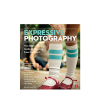 Expressive Photography- The Shutter Sister's Guide to Shooting from the Heart (Paperback) b