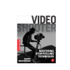 Video Shooter- Mastering Storytelling Techniques